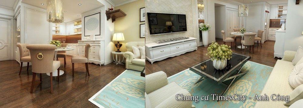 Thiết kế nội thất chung cư TimesCity - Nhà Anh Công