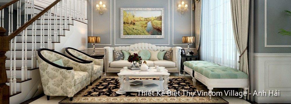 Thiết kế nội thất biệt thự VINHOME - VINCOM VILLAGE - Mr Hải