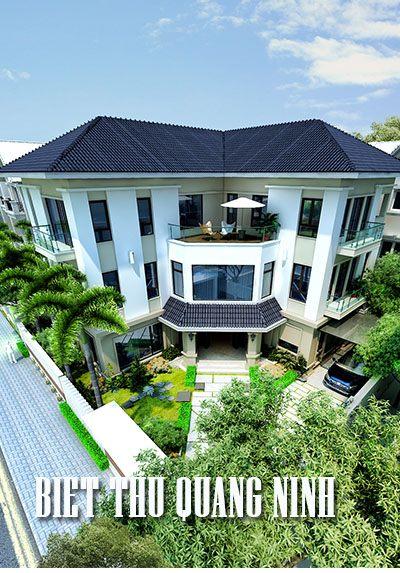 Thiết kế kiến trúc biệt thự vườn hiện đại tại Móng Cái Quảng Ninh
