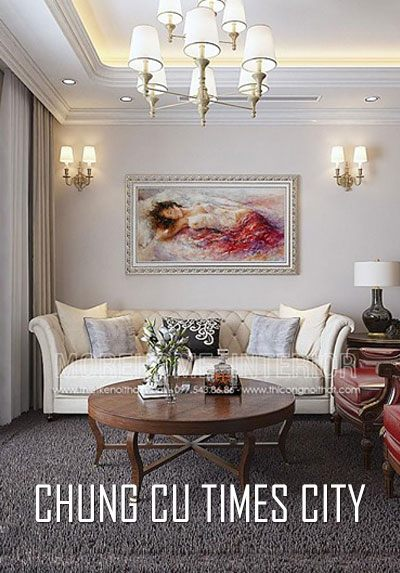 Thiết kế nội thất chung cư Times City phong cách tân cổ điển tinh tế, sang trọng